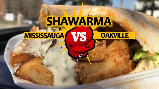 Shawarma Battle: Mississauga vs. Oakville